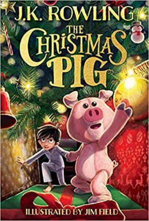 JK Rowling's new book: The Christmas Pig